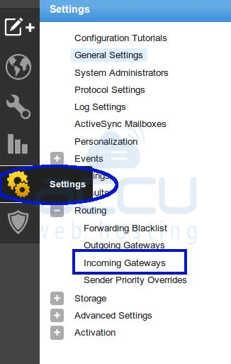 Go to Settings and Select Incoming Gateways Option